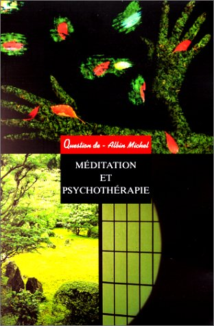 Meditation Et Psychotherapie (Collections Spiritualites) par Collective