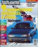 AUTO JOURNAL (L') N? 3 du 15-02-1987 SOMMAIRE - ESSAIS - FORD SCORPIO 2 4I GHIA - PEUGEOT 309 AUTOMATIC - HONDA CIVIC SHUTTLE 4WD RT - J'AI CONDUIT - LA GORGONA - LA PLUS CIVILE DES VOITURES BLINDEES - LES NOUVELLES FORD SIERRA - LA HONDA LEGEND - DOSSIER - 9 TRANSMISSIONS INTEGRALES A L'ESSAI - SIDERANT - LES TRANSMISSIONS INTEGRALES - ALPINA C2 2 7 - AUDI 80 QUATTRO - BMW 325I X - FORD SCORPIO 2 9 - LANCIA DELTA HF 4WD - MAZDA 323 GT 4WD - MERCEDES 300 TE 4 MATIC - VW GOLF SYNCRO - L'ABS - ...