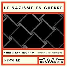 Nazisme en guerre (CD audio)
