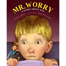 Mr. Worry: A Story about OCD