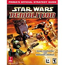 Star Wars Demolition: Prima's Official Strategy Guide