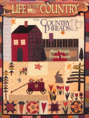 Life in the Country With Country Threads por Mary Tendall