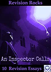 An Inspector Calls: Revision Essays