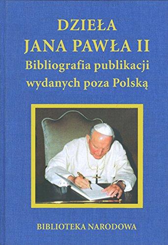 Dziela Jana Pawla II: Bibliografia publikacji wydanych poza Polska