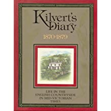 Kilvert's Diary, 1870-1879. An Illustrated Selection