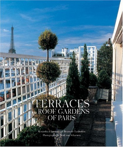 Terraces and Roof Gardens of Paris (en anglais)