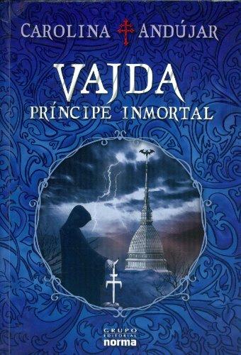Vajda, Príncipe Inmortal
