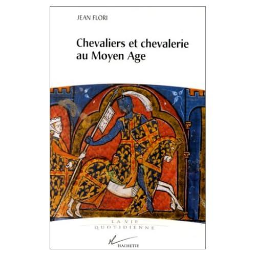 Chevaliers et chevalerie au Moyen âge