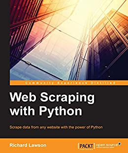 Web Scraping with Python par [Lawson, Richard]