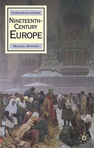 Nineteenth Century Europe (Palgrave History of Europe)
