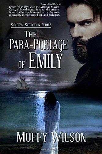 The Para-Portage of Emily: Volume 1 (Shadow Seduction Series)