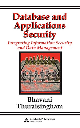 Database and Applications Security: Integrating Information Security and Data Management (English Edition) por Bhavani Thuraisingham