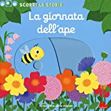 La giornata dell'ape. Scorri le storie. Ediz. a colori