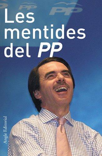 Les mentides del PP (Dissidències)