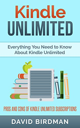 Kindle Unlimited: Everything You Need to Know About Kindle ...