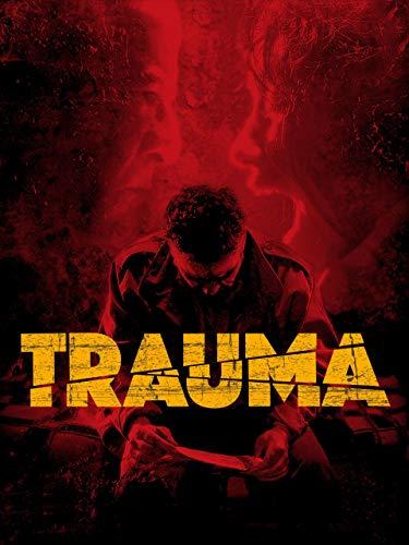 Trauma - Das Böse verlangt Loyalität - Film Border