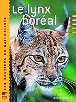 Le Lynx boréal de Patrice Raydelet