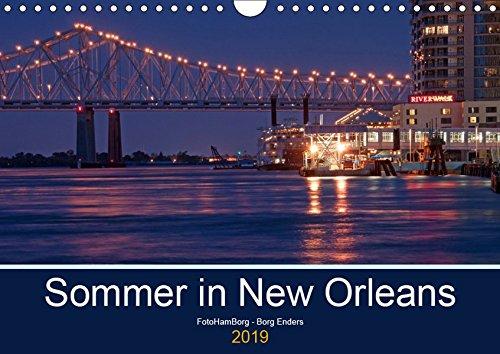 (Sommer in New Orleans (Wandkalender 2019 DIN A4 quer): Eine der unvergesslichsten Städte in den USA (Monatskalender, 14 Seiten ) (CALVENDO Orte))