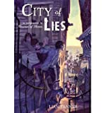 [(City of Lies)] [Author: Lian Tanner] published on (September, 2012)