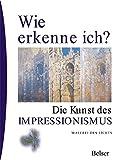 Image de Die Kunst des Impressionismus (Wie erkenne ich)