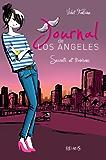 Journal de Los Angeles - T3 - Secrets et trahisons