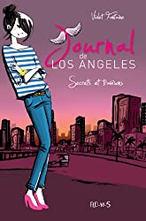 Journal de Los Angeles - T3 - Secrets et trahisons