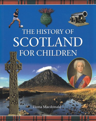 History of Scotland for Children por Fiona MacDonald