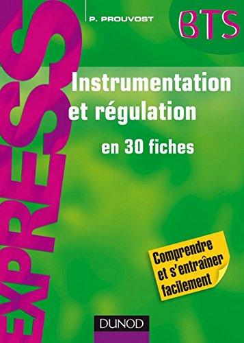 Instrumentation et rgulation : en 30 fiches (Express BTS)