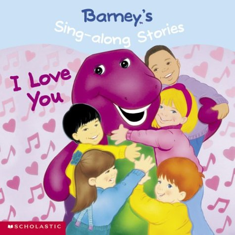 Download Barney's Sing-Along Stories: I Love You! PDF