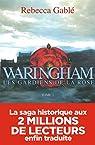 Waringham - tome 2 Les gardiens de la rose par Gablé