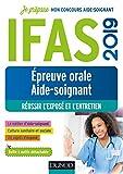 IFAS 2019 - Epreuve orale concours aide-soignant - Réussir l'exposé et l'entretien