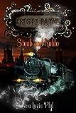 Frost & Payne - Band 4: Staub und Kohle (Steampunk) von Luzia Pfyl
