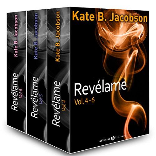 Revélame - Vol. 4-6 por Kate B. Jacobson