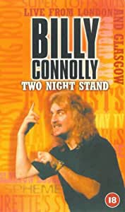 Billy Connolly: Two Night Stand 1997 [VHS]