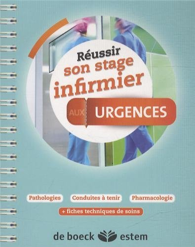 Russir son stage infirmier - Urgences by Marie-Pierre Homerin (2014-02-23)