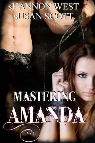 Mastering Amanda: Volume 1 (The Master's Trilogy)
