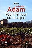 """Afficher """"Pour l'amour de la vigne"""""""