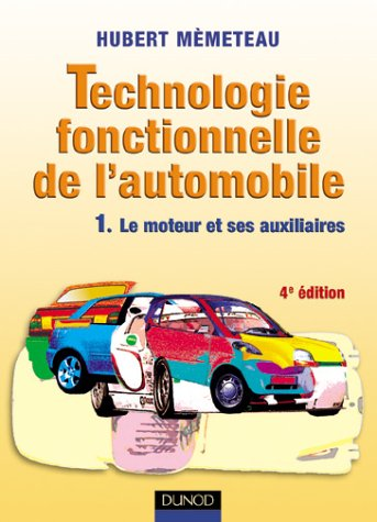 Technologie fonctionnelle de l'automobile, tome 1