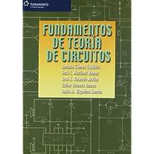 Fundamentos de teoría de circuitos (Electricidad Electronica)