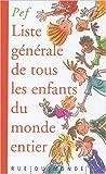 Telecharger Livres Liste generale de tous les enfants du monde entier (PDF,EPUB,MOBI) gratuits en Francaise