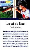 Telecharger Livres Le cri du livre (PDF,EPUB,MOBI) gratuits en Francaise