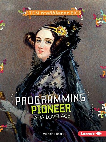 Ada Lovelace: Programming Pioneer (STEM)