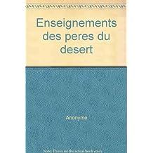 ENSEIGNEMENTS DES PERES DU DESERT. Hyperéchios, Etienne de Thèbes, Zosisme