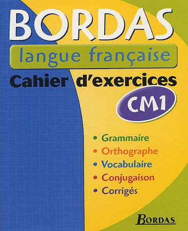 BLF - CAHIER D'EXERCICES CM1 (Ancienne Edition)