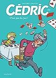 """Afficher """"Cédric n° 32 C'est pas du jeu !"""""""