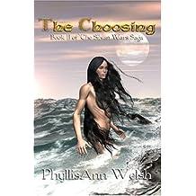 The Choosing (Silvan Wars Saga, Book 2)