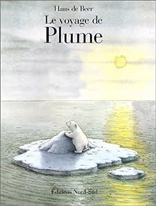 vignette de 'Le Voyage de Plume (Hans De Beer)'