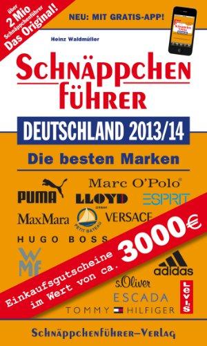 Marken Factory Outlet (Schnäppchenführer Deutschland 2013/14: Die besten Marken)