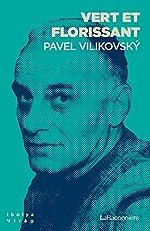 Vert et florissant... de Pavel Vilikovsky