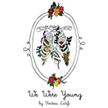 We Were Young (English Edition)